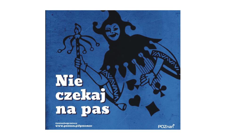 Nie czekaj na pas. Poznańska kampania przeciwko przemocy domowej