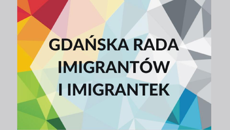 Gdańsk. Rozpoczęła się rekrutacja do III kadencji Rady Imigrantów i Imigrantek